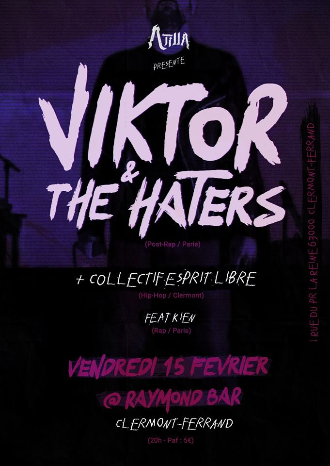 Viktor and The Haters + Collectif Esprits Libres Ft Kien