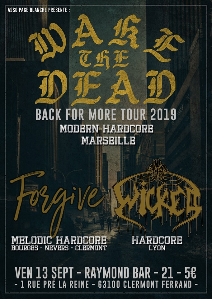 Wake the Dead / Forgive / Wicked